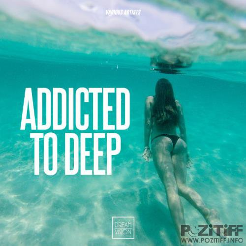 Addicted To Deep (2019)