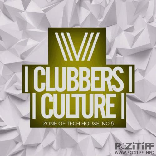 Clubbers Culture: Zone Of Tech House No 5 (2019)