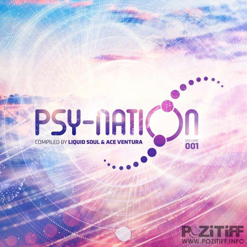 Liquid Soul & Ace Ventur - Psy-Nation Volume 001 (2019)