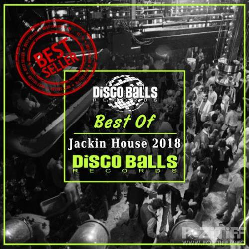 Disco Balls Records - Best Of Jackin House 2018 (2019)
