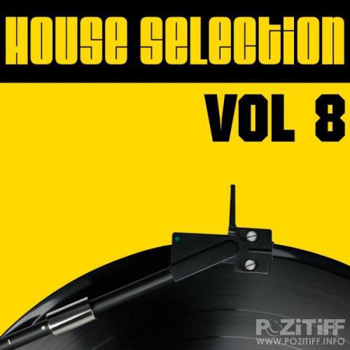 House Selection, Vol. 8 (2019)