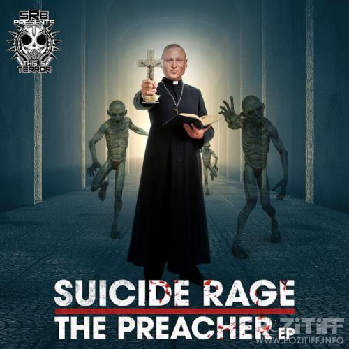 Suicide Rage - The Preacher EP (2019)