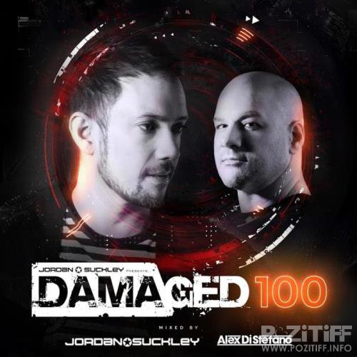 Jordan Suckley & Alex Di Stefano - Damaged 100 (Mixed & Unmixed) (2019)