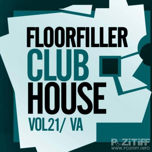 Floorfiller Club House, Vol. 21 (2019)