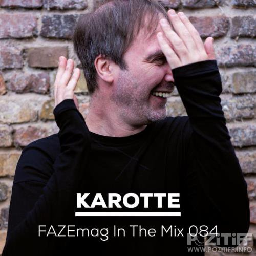 FAZEmag in the Mix 084 Mixed by Karotte (2019)
