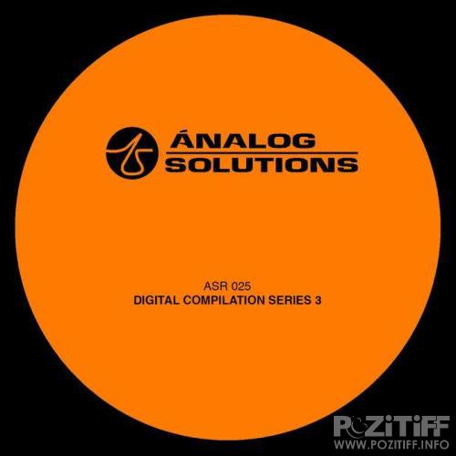ANALOG SOLUTIONS - Digital Compilation Series 3 (2019) FLAC