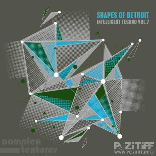 Shapes of Detroit Intelligent Techno Vol. 7 (2019)