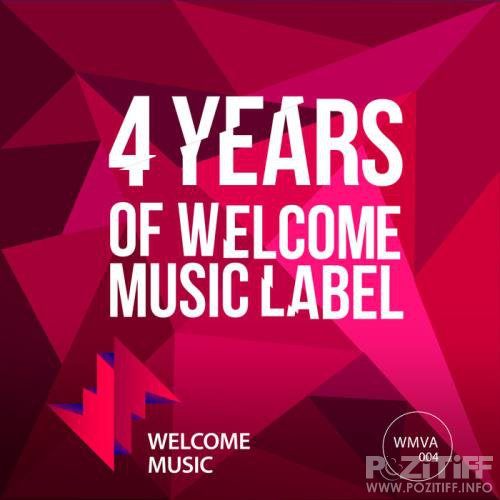 4 Years of Welcome Music Label (2019)