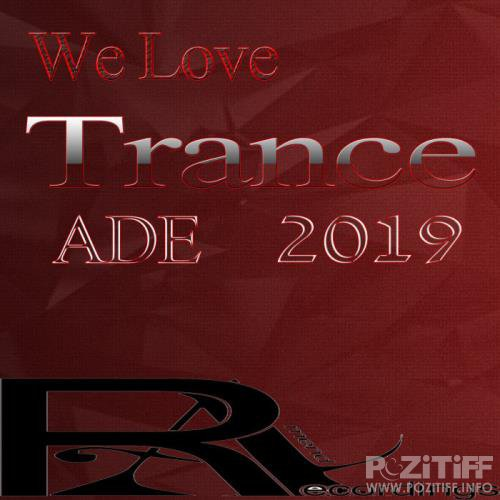 We Love Trance ADE 2019 (2019)
