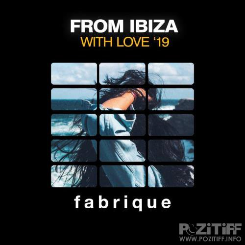 From Ibiza with Love '19 (2019)