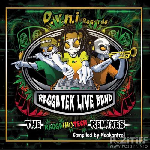 The Raggahitech Remixes (Compiled by Neokontrol) (2019)