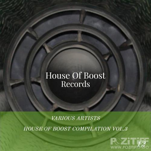 House Of Boost Compilation Vol. 3 (2019)