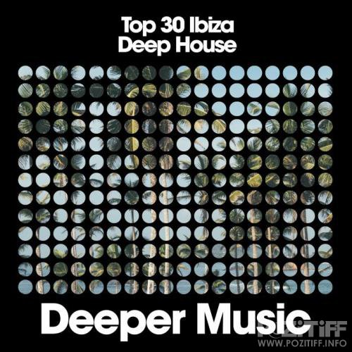 Top 30 Ibiza Deep House (2019)