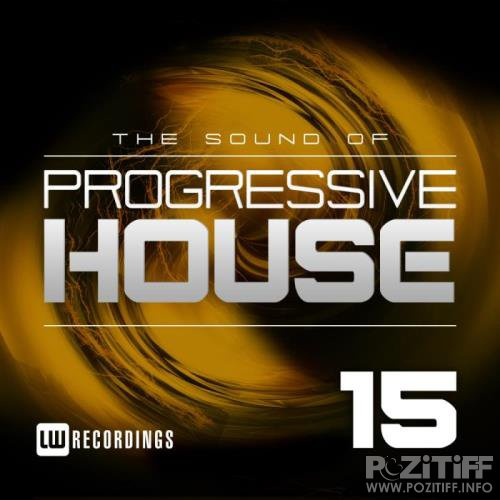 The Sound Of Progressive House, Vol. 15 (2019)