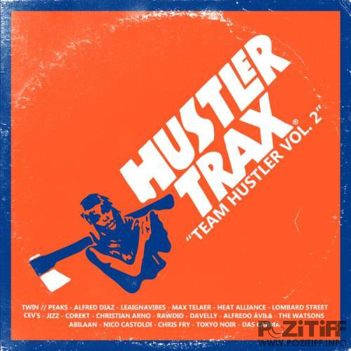 Team Hustler, Vol. 2 (2019)