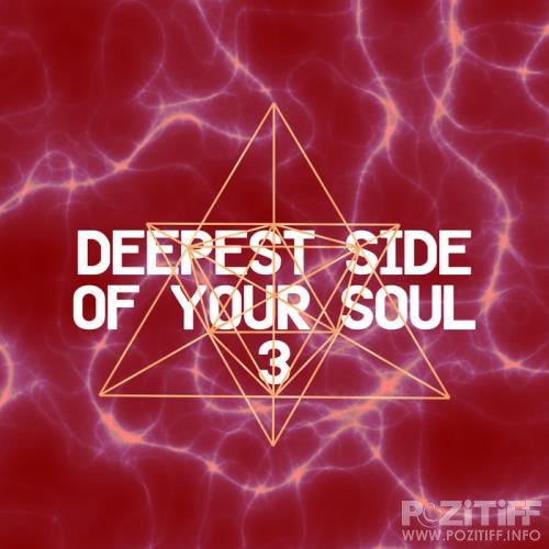 Deepest Side of Your Soul 3 (2019)