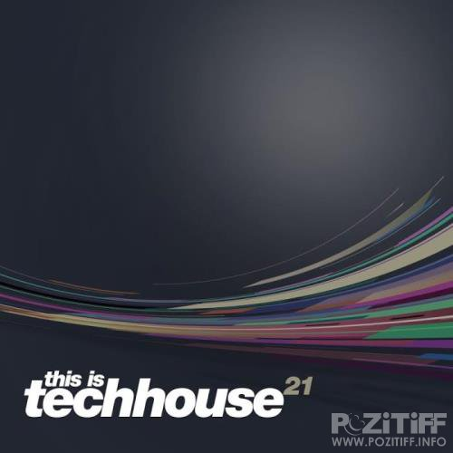 This is Techhouse Vol. 21 (2019)