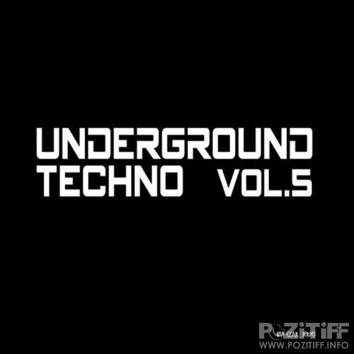 Underground Techno, Vol. 5 (2019)
