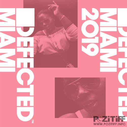 Defected: Defected Miami 2019 (2019) FLAC