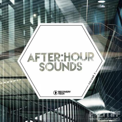 Recovery Tech: After:Hour Sounds, Vol. 3 (2019)