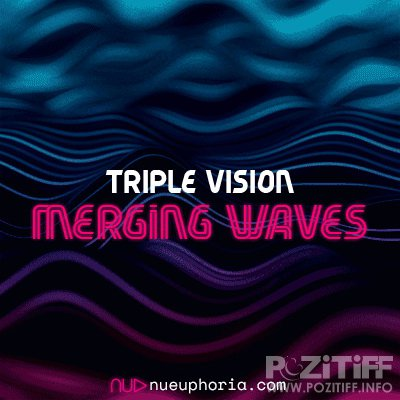Triple Vision - Merging Waves 010 (2019-03-20)