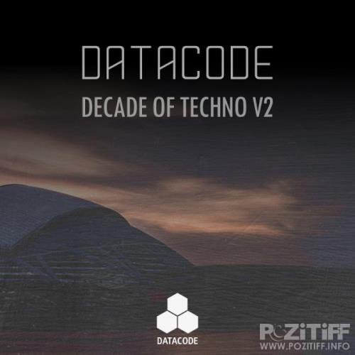 Datacode: Decade Of Techno V2 (2019)