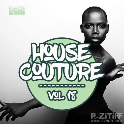 House Couture, Vol 18 (2019)