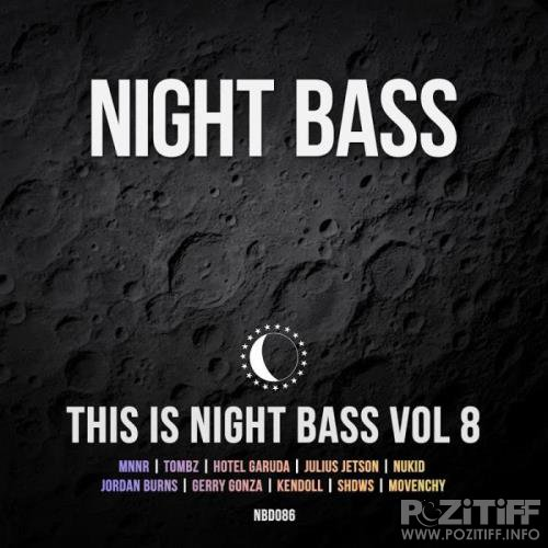 This Is Night Bass: Vol. 8 (2019)