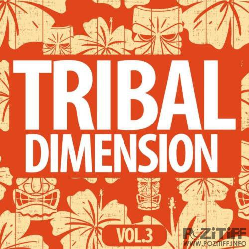 Tribal Dimention, Vol. 3 (2019)