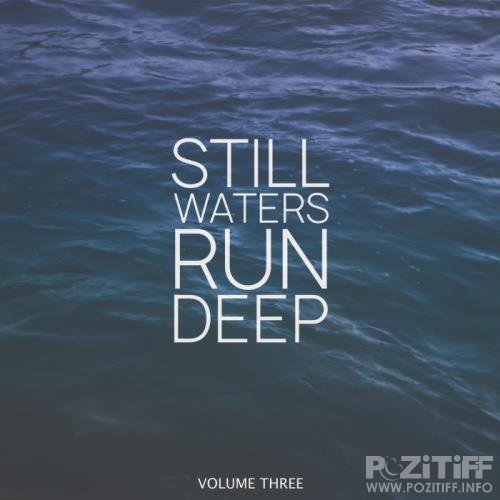 Still Waters Run Deep, Vol. 3 (2019)