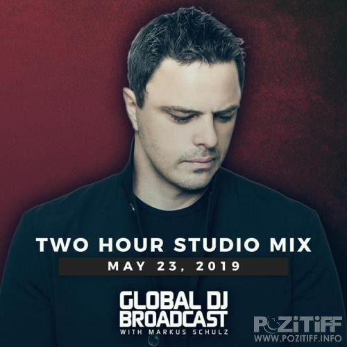 Markus Schulz - Global DJ Broadcast (2019-05-23)