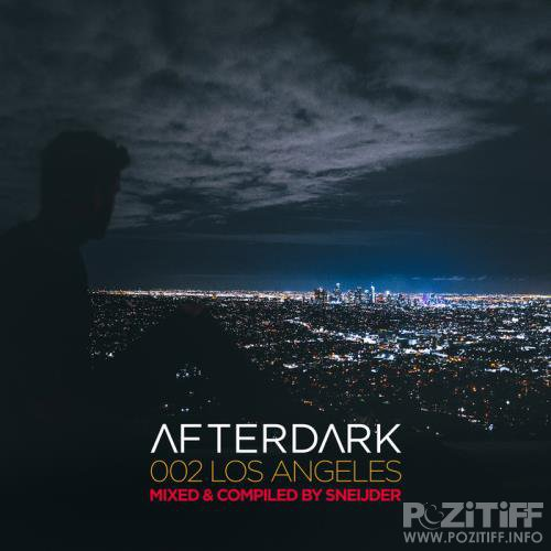 Sneijder - Afterdark 002: Los Angeles (2019)