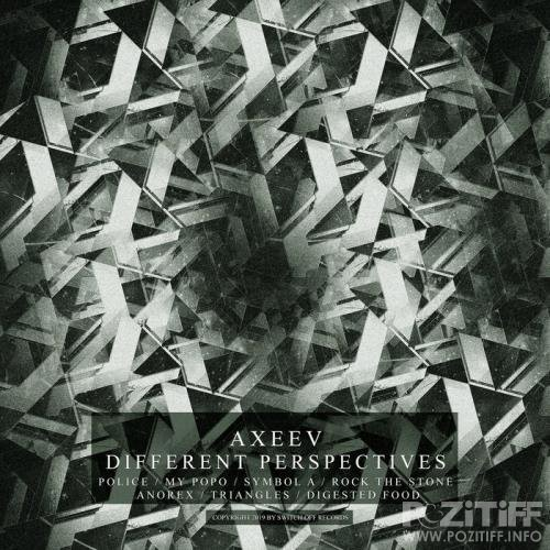 Axeev - Different Perspectives (2019)