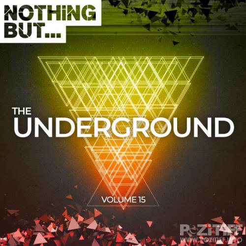Nothing But... The Underground, Vol. 15 (2019)