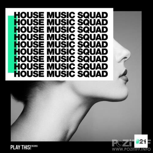 House Music Squad 21 (2019)