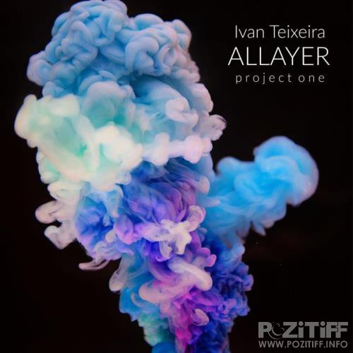Ivan Teixeira - ALLAYER Project One (2019)
