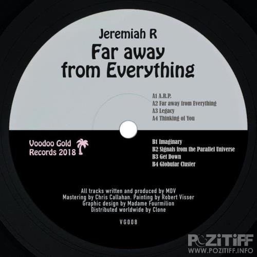 Jeremiah R - Far Away from Everything (2019)