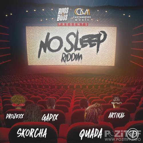No Sleep Riddim (2019)
