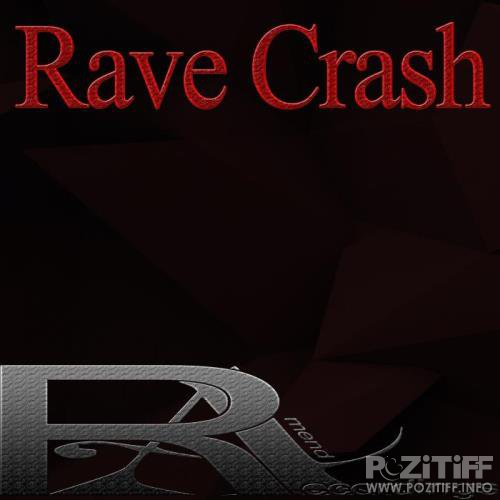 Rave Crash (2019)