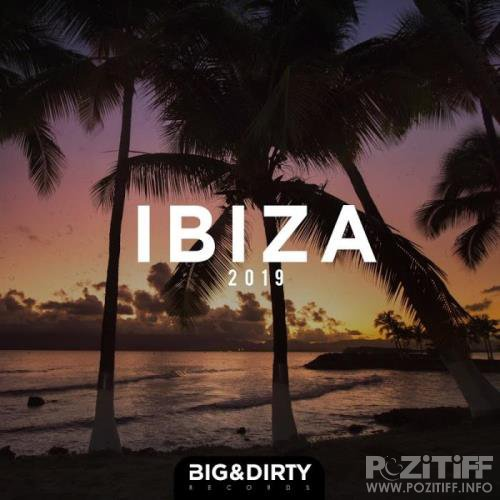 Big & Dirty Ibiza 2019 (2019)