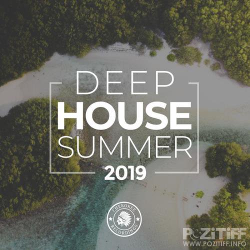 Deep House Summer 2019 (2019)