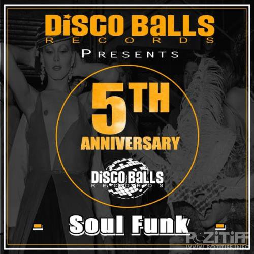 Disco Balls Records: Best Of 5 Years Of Soul Funk (2019)