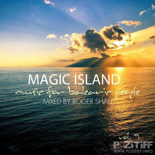 Roger Shah - Magic Island Vol. 9 - Music For Balearic People (2019)