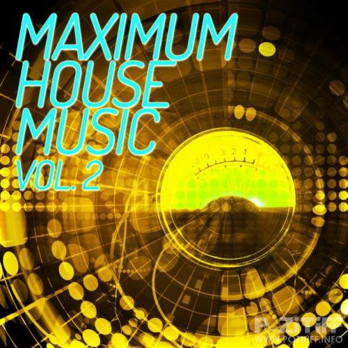 Maximum House Music, Vol. 2 (2019)