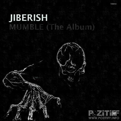 Jiberish - Mumble (The Album) (2019)
