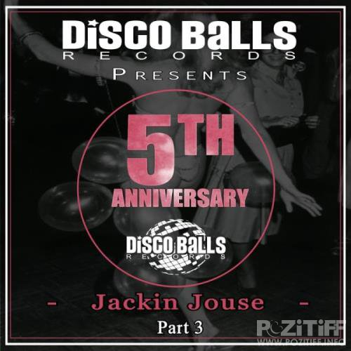 Best Of 5 Years Of Jackin House, Pt. 3 (2019)
