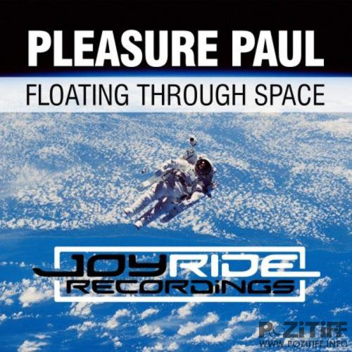 Pleasure Paul - Floating Through Space (2019)