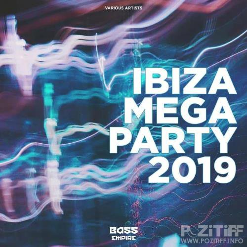 Bass Empire - Ibiza Mega Party 2019 (2019)