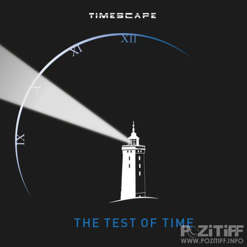 Timescape - The Test of Time (2019)