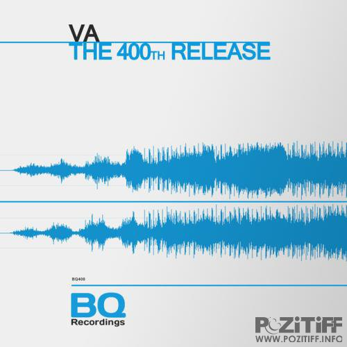 Bq - The 400th Release (2019)